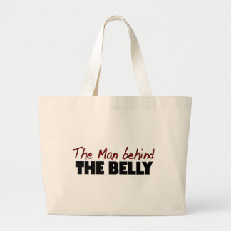 The Man Behind The Belly Large Tote Bag