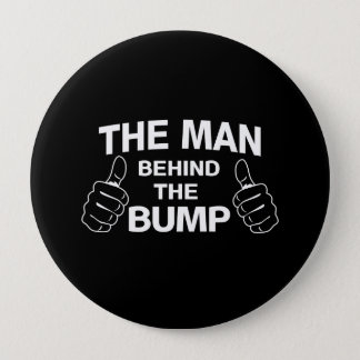 The Man Behind the Bump Pinback Button
