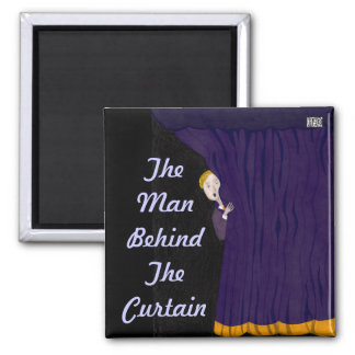 The Man Behind The Curtain 2 Inch Square Magnet