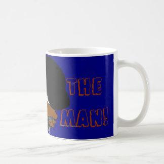 The MAN  cup! Coffee Mug