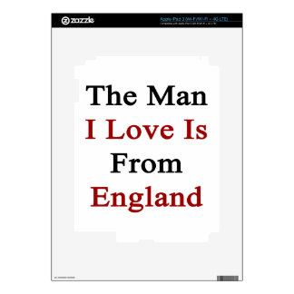 The Man I Love Is From England Decal For iPad 3