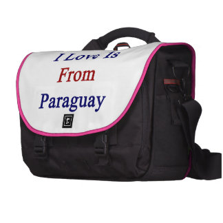 The Man I Love Is From Paraguay Bag For Laptop