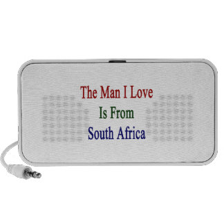 The Man I Love Is From South Africa Travelling Speaker