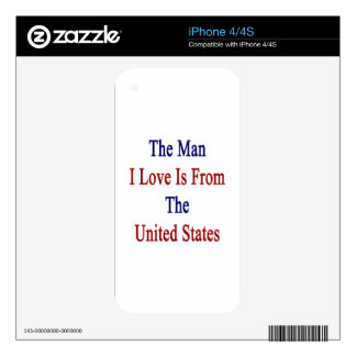 The Man I Love Is From The United States Decal For iPhone 4