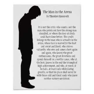 The Man in the Arena 11 X 14 Poster