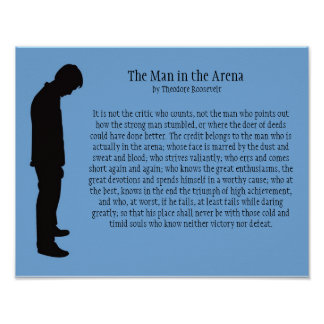 """The Man in the Arena 14"""" X 11"""" Poster"""