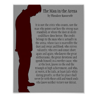 The Man in the Arena 8 X 10 Poster