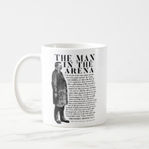 The Man In The Arena - Powerful Motivational Coffee Mug
