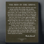"The Man In The Arena Quote by Theodore Roosevelt Plaque<br><div class=""desc"">The Man In The Arena Quote by Theodore Roosevelt</div>"