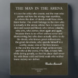 """The Man In The Arena Quote by Theodore Roosevelt Plaque<br><div class=""""desc"""">The Man In The Arena Quote by Theodore Roosevelt</div>"""
