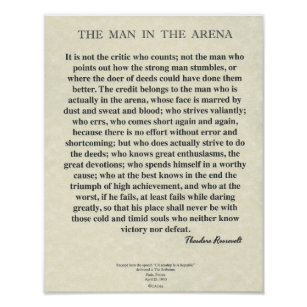 photograph about The Man in the Arena Printable titled The Gentleman Within The Arena Quotation via Theodore Roosevelt Poster