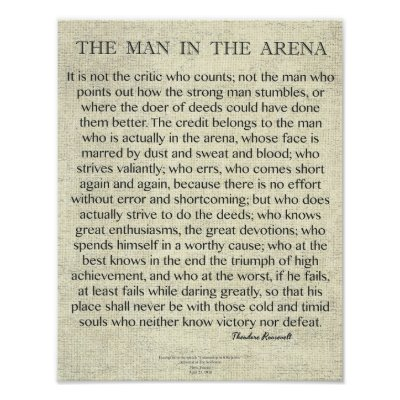 """The man in the arena"" Theodore Roosevelt Poster 