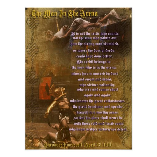 """""""The man in the arena"""" Theodore Roosevelt Poster"""