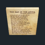 """The Man In The Arena Theodore Roosevelt Vintage Canvas Print<br><div class=""""desc"""">Have a piece of one of the greatest speeches of all time hanging on your wall!</div>"""