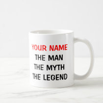 The man myth legend mug | Personalizable