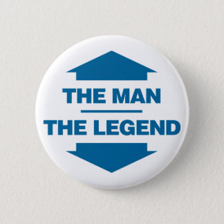 The Man The Legend - Blue Button