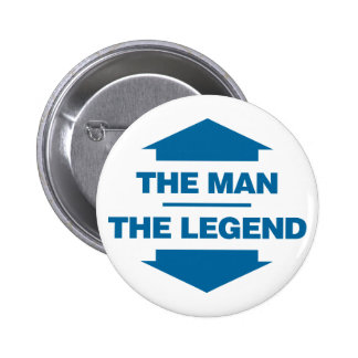 The Man The Legend - Blue Button