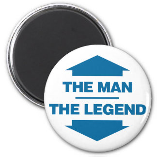 The Man The Legend - Blue Magnet