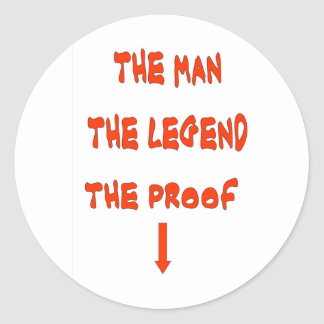 THE MAN THE LEGEND CLASSIC ROUND STICKER