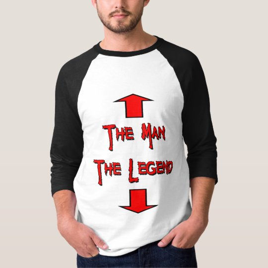 The Man The Legend T-Shirt