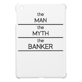 The Man The Myth The Banker iPad Mini Covers