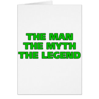 The Man, The Myth, The Legend Card