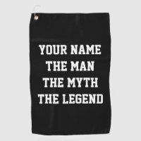 The man the myth the legend funny golf towel gift