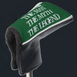 "The man the myth the legend golf head putter cover<br><div class=""desc"">The man the myth the legend golf head putter cover with vintage typography. Trendy golf club head protection gift for friends and family. Funny unique golfing gift ideas for him; worlds greatest dad, father, papa, best grandpa, step dad, uncle, grandfather, granddad, golfer, business partner, over the hill friend, boss, groom,...</div>"