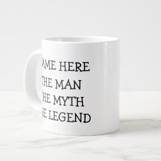 The Man The Myth The Legend Personalized 20 Oz Large Ceramic Coffee Mug