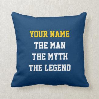The man The myth The legend throw pillow