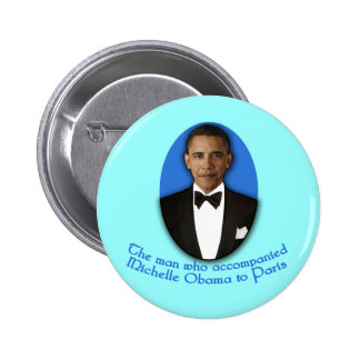 The Man Who Accompanied Michelle Obama to Paris 2 Inch Round Button