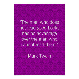 The man who does not read good books [purple] print