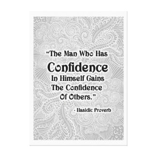 The Man Who Has - Positive Quote´s Canvas Print