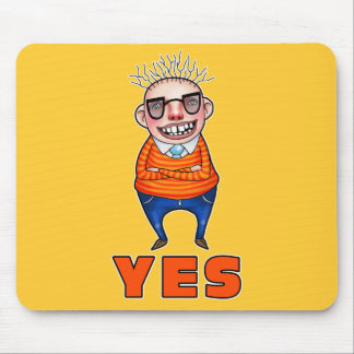 The man who says YES Mouse Pad