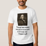 The man who trades freedom for security does no... T-Shirt