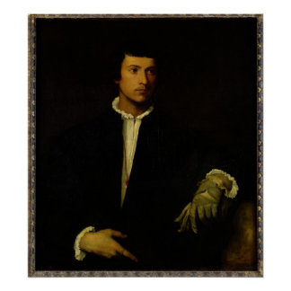 The Man with a Glove, c.1520 Poster
