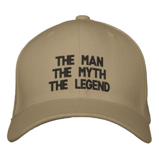 The ManThe MythThe Legend Embroidered Baseball Cap