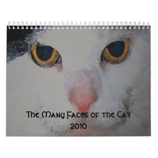 The Many Faces of the Cat  2010 Calendar