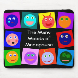 The Many Moods of Menopause Mouse Pad