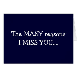 """THE """"MANY"""" REASONS I MISS """"YOU"""" CARD"""