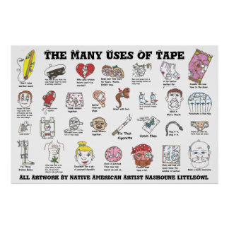 The Many Uses Of Tape #1 Poster
