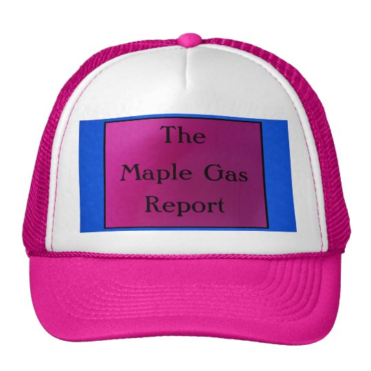 The Maple Gas Report Trucker Hat
