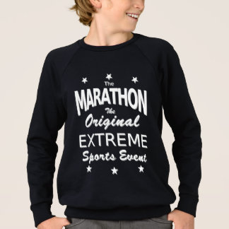 The MARATHON, the original extreme sports event Sweatshirt
