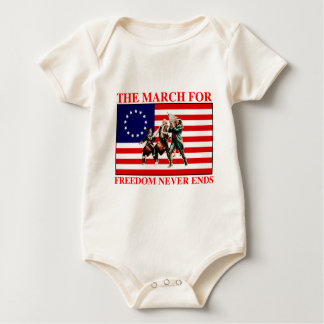the march for freedom never ends baby bodysuit