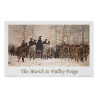 The March to Valley Forge Posters