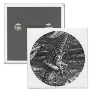 The Mariner aloft in the poop of the ship Pinback Button