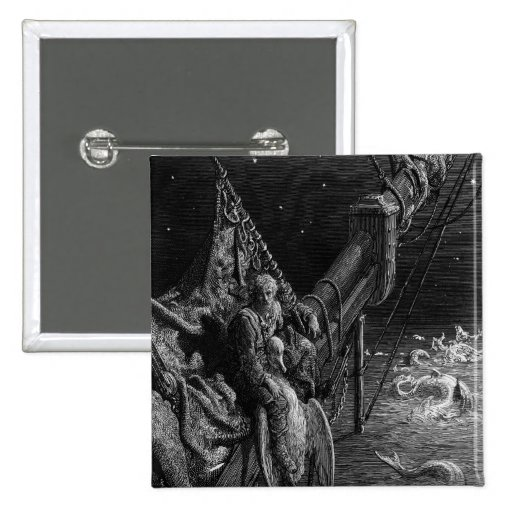 The Mariner gazes on the serpents in the ocean Pinback Buttons