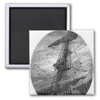 The Mariner up the mast during a storm 2 Inch Square Magnet