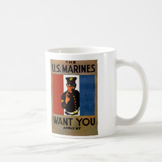 The Marines Want You Coffee Mug