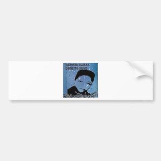 The Marqui 11 Darrin Dagwood Hanna gone to soon Bumper Sticker